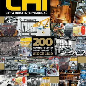 Lift and Hoist International is a magazine focussing on the overhead lifting industry and other lifting equipment