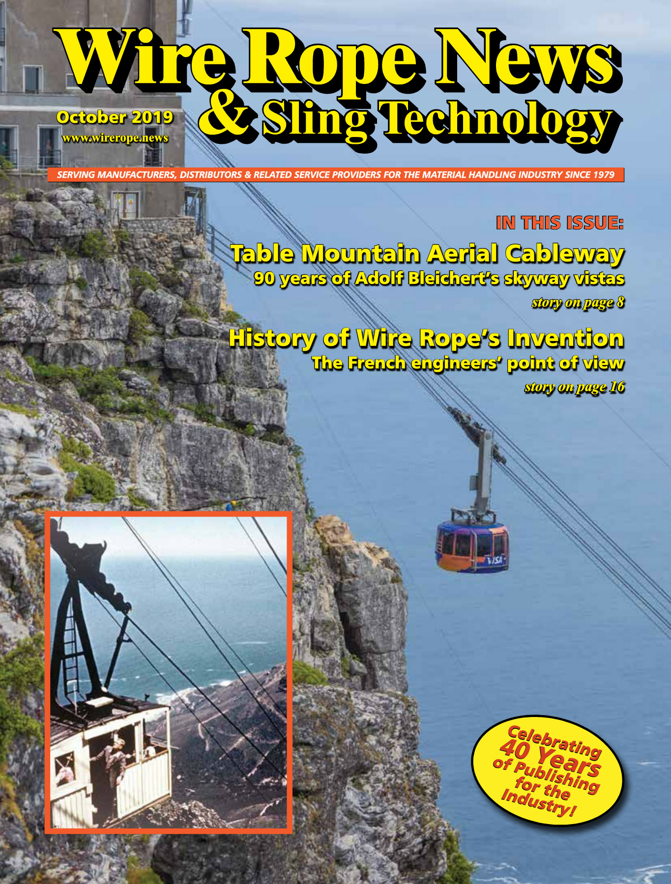 Wire Rope News and Sling Technology is a magazine for the lifting and rigging industry