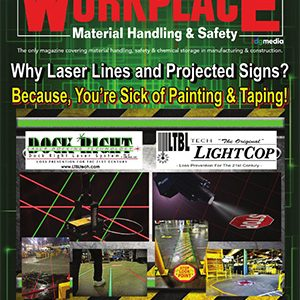 Workplace Material Handling & Safety is a magazine based in North America for the material handling equipment community