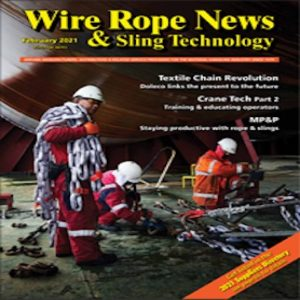 Wire Rope News and Sling Technology is a US based trade journal for the cranes and rigging industry